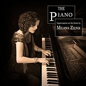 The Piano (Improvisation on the Theme) by Milana Zilnik