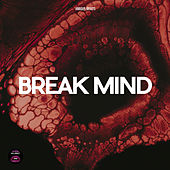 Break Mind von Various Artists