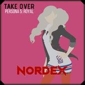 Take Over (Persona 5: Royal) de Nordex