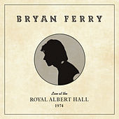 Smoke Gets in Your Eyes (Live at the Royal Albert Hall, 1974) von Bryan Ferry