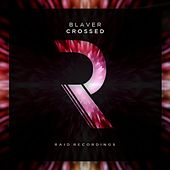 Crossed de Blaver