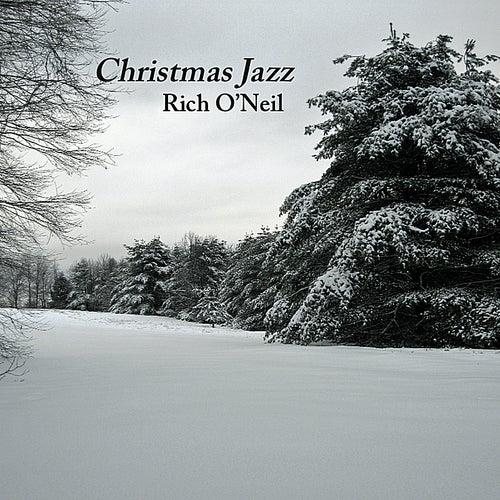 Christmas Jazz by Rich O'Neil