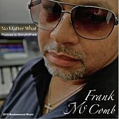 No Matter What by Frank McComb