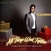 All Things Work Together: The Official Western New York Christmas Compilation Album (The Special Edition) de Jerrell Mason