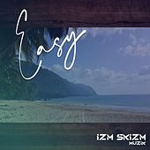 Easy de Izm Skizm Muzik