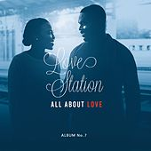 All About Love by Love Station