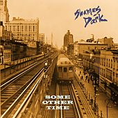 Some Other Time by Shamus Dark