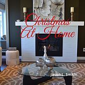 Christmas At Home de Jason L. Smith