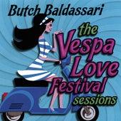 The Vespa Love Festival Sessions by Butch Baldassari