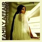 Family Affair by Tamika Scott