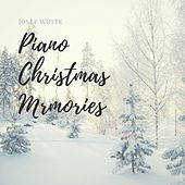 Piano Christmas Memories by Josef White
