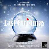 Last Christmas (From