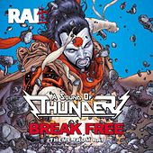 Break Free (Theme from Rai) von A Sound of Thunder