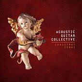 Christmas Songs by Acoustic Guitar Collective