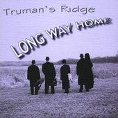Long Way Home von Truman's Ridge