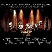 The Saints and Sinners of Jackson Square de The Jackson Square Allstars