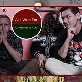 All I Want for Christmas Is You by Every King