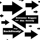 Play Rocksteady by Gowanus Reggae