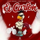 El Carton (feat. Ceky Viciny & Bulin 47) de Crazy Design