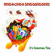 Ring-A-Ling-A Ding-Dong-Ding! (It's Christmas Time) by Various Artists