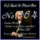 J.S.Bach: Gelobet sei der Herr, mein Gott, BWV 129 (Musical Box) de Shinji Ishihara