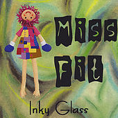 Miss Fit by Inky Glass