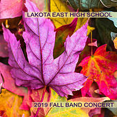 Lakota East High School 2019 Fall Band Concert by Various Artists