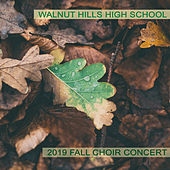 Walnut Hills High School 2019 Fall Choral Concert di Various Artists