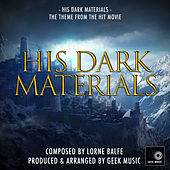 His Dark Materials (From: His Dark Materials) von Geek Music