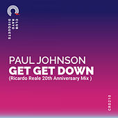 GET GET DOWN (Ricardo Reale Remix) by Paul Johnson