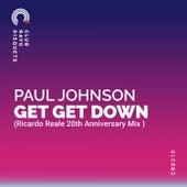 GET GET DOWN (Ricardo Reale Remix) de Paul Johnson