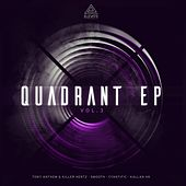 Quadrant EP: Vol. 3 de Tony Anthem, Killer Hertz, Smooth, Friction, Kallan HK