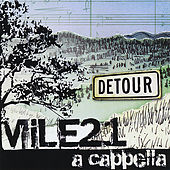 Detour by Mile 21 A Cappella