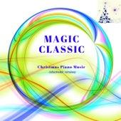 Magic Classic: Christmas Piano Music (electronic version) by Richard Settlement