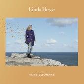 Keine Geschenke (Album Version) von Linda Hesse