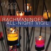 All-Night Vigil (Live) von Evoco Voice Collective Mixed Ensemble