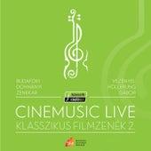 Cinemusic Live- Klasszikus Filmzenék 2. (Live) de Budafoki Dohnányi Zenekar
