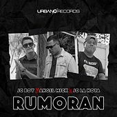 Rumoran (feat. Jc Boy & Jc la Nota) de Angel Mick