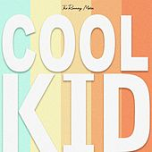 Cool Kid by The Running Mates