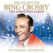 Bing Crosby The Christmas Album (The Original Recordings) (Deluxe Edition) di Bing Crosby