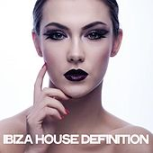 Ibiza House Definition by Various Artists