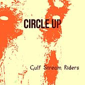 Circle Up by Gulf Stream Riders