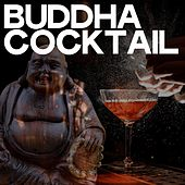 Buddha Cocktail von Various Artists