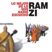 Lo Mejor De Lo Que Nadie Escucho by Ramzi