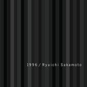1996 (Re-Mastered) by Ryuichi Sakamoto
