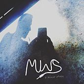 A Minor Phase by Mws