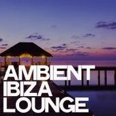 Ambient Ibiza Lounge de Various Artists