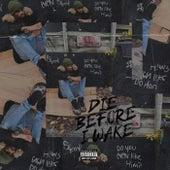 Die Before i Wake by Keaso