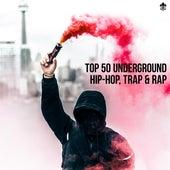 Top 50 Underground Hip-Hop, Trap & Rap de Various Artists