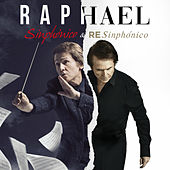 Sinphónico & Resinphónico by Raphael